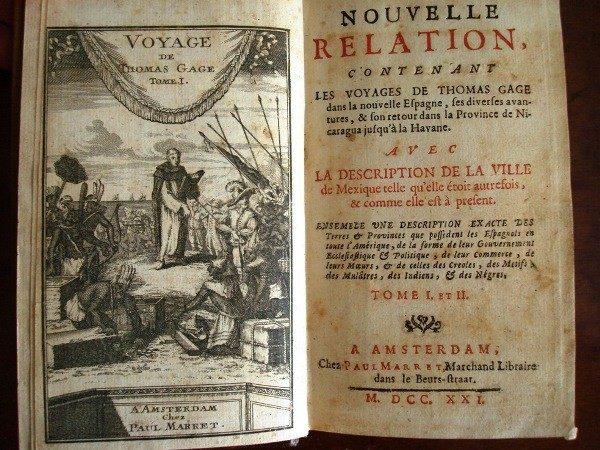 Voyages de Thomas Gage dans Nouvelle Espagne, original de 1721, en francés
