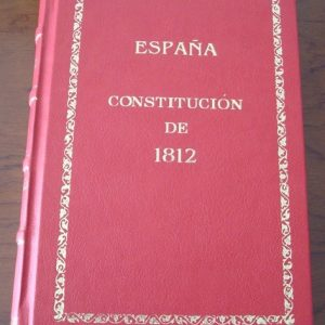 Constitución Española de 1812, la Pepa, edición de lujo (AdC)