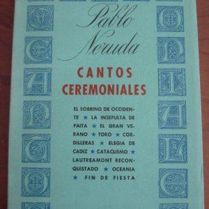 Cantos Ceremoniales, Pablo Neruda, primera edición, 1961