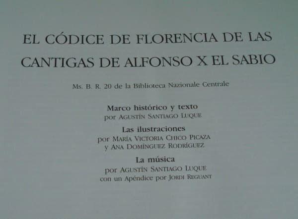 Cantigas de Santa María de Alfonso X el Sabio, códice de Florencia, s. XIII