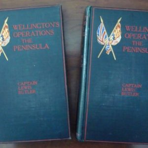 Wellington's operations in the Peninsula (1808-1814), by Captain Lewis Butler, 1904