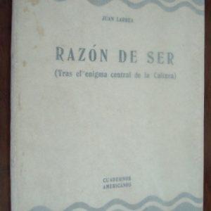 1956 Juan Larrea, Razón de Ser (Tras el enigma de la Cultura), ensayo