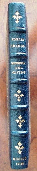 1940 Emilio Prados, Memoria del olvido, poesía