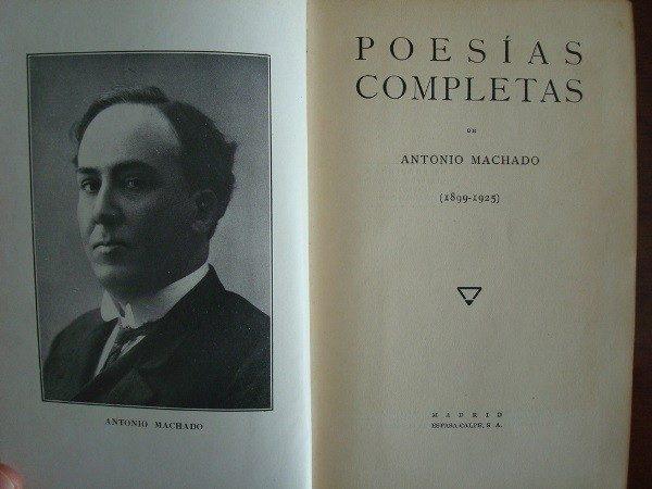 1928 Antonio Machado, Poesías Completas 1899-1925