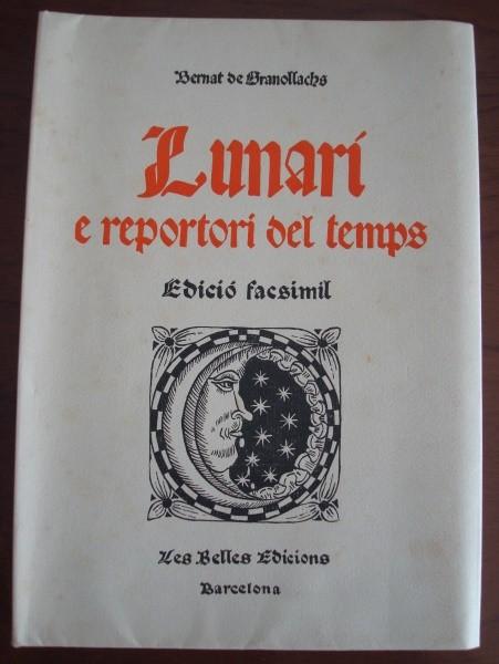 Lunari e reportori del temps, Bernat de Granollachs, 1513
