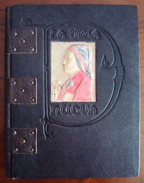 La Vita Nuova (The New Life), by Dante Alighieri, 1916