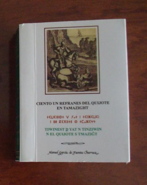 Ciento un refranes del Quijote en Tamazight, primera edición, 2005
