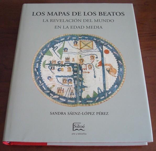 Los mapas de los Beatos. La revelación del Mundo en la Edad Media