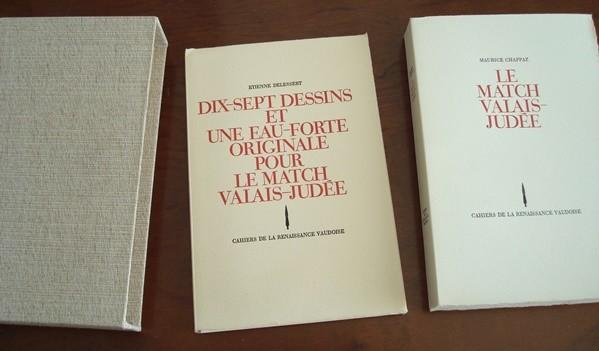 1969 Le Match Valais-Judée, Maurice Chappaz, il. Etienne Delessert