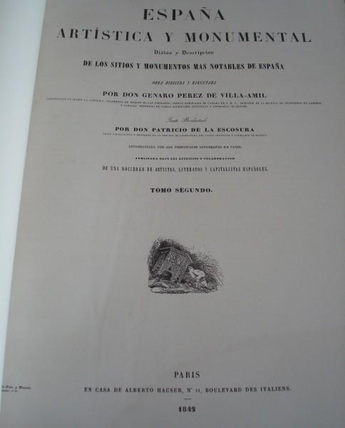 España Artística y Monumental, de Genaro Pérez de Villa-Amil (edición de lujo)