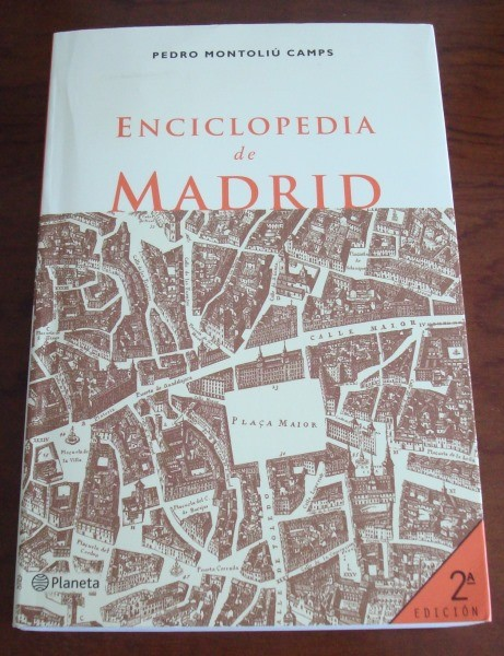 Enciclopedia de Madrid, por Pedro Montoliú Camps, 2002