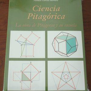 Ciencia Pitagórica. La obra de Pitágoras y su escuela, por Nicolás García Herrera
