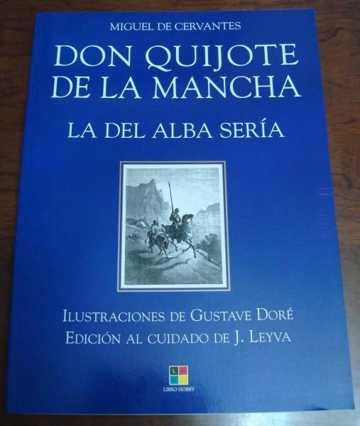 Don Quijote de La Mancha. La del Alba sería. Cervantes y Doré