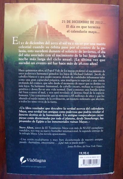 La resurección maya, Steve Alten, 2007