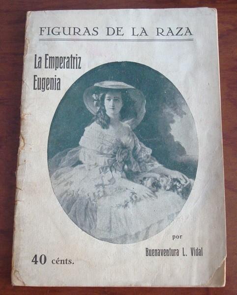 La Emperatriz Eugenia, Buenaventura L. Vidal, 1926