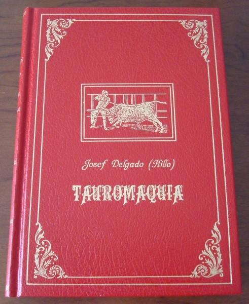 La Tauromaquia, o arte de torear, de Pepe Hillo, 1804