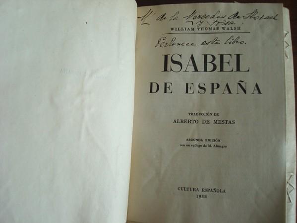 Isabel de España. William Thomas Walsh. 1938