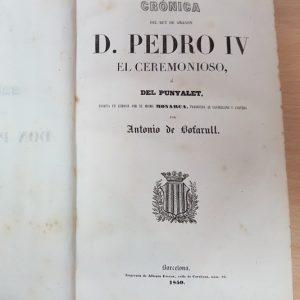1850 Crónica del rey de Aragón Pedro IV, primera edición lemosín-español