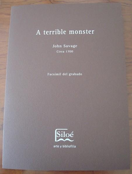 Monstruo Terrible, por John Savage, c. 1701