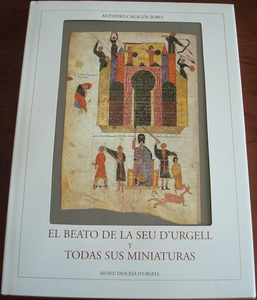 El Beato de la Seu d'Urgell y todas sus miniaturas