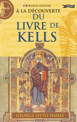 À la Découverte du Livre de Kells