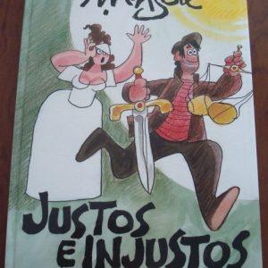Justos e injustos, Antonio Mingote, 2006