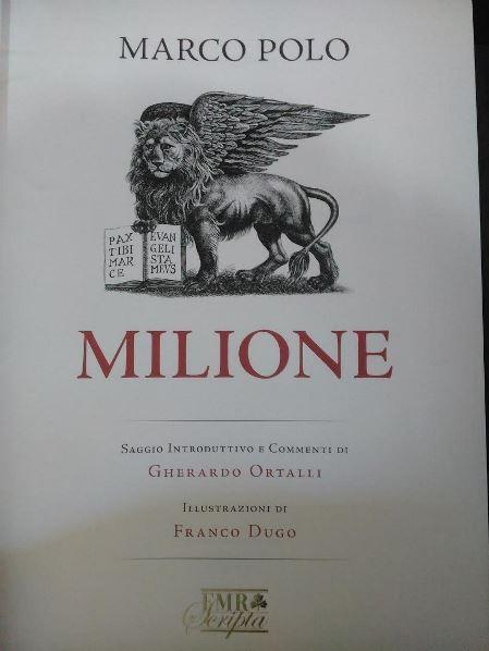 Milione, de Marco Polo, il. Franco Dugo, FMR