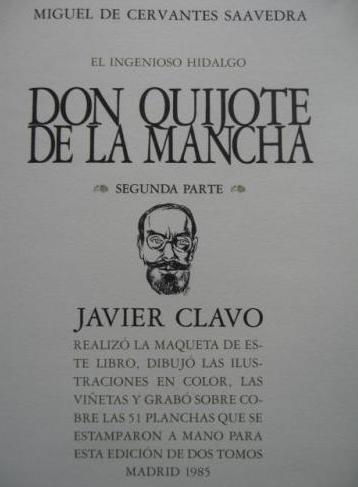 1985 El Quijote, de Javier Clavo. Obra gráfica original. Edición de lujo
